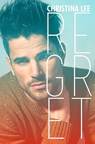 Review: Regret by Christina Lee