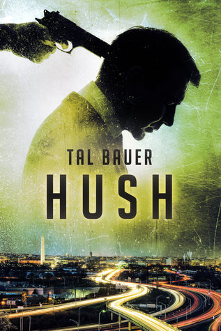 Review: Hush by Tal Bauer