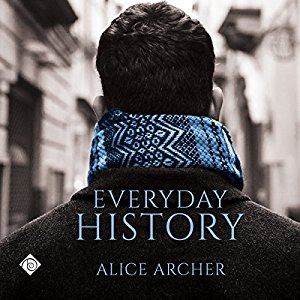 Audiobook Review: Everyday History by Alice Archer