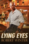 Guest Post and Giveaway: Lying Eyes by Robert Winter