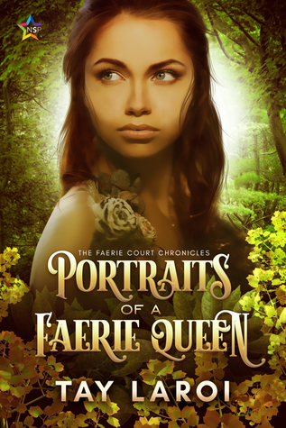 Review: Portraits of a Faerie Queen by Tay LaRoi