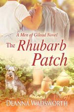 Review: The Rhubarb Patch by Deanna Wadsworth