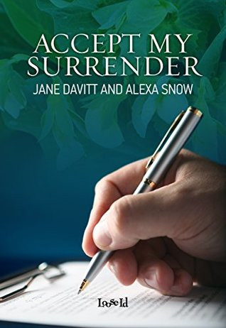 Review: Accept My Surrender by Jane Davitt and Alexa Snow