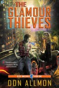 Guest Post and Giveaway: The Glamour Thieves by Don Allmon