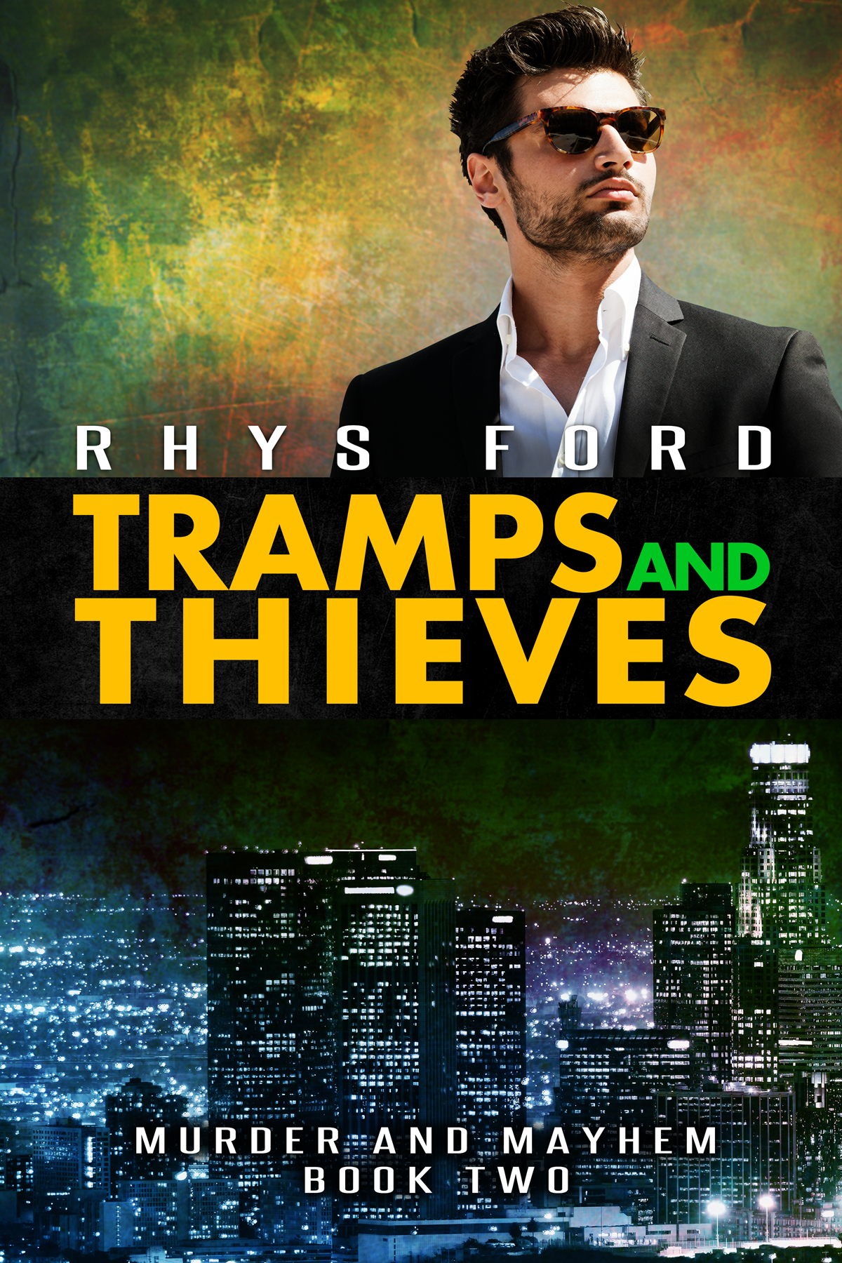 Guest Post and Giveaway: Tramps and Thieves by Rhys Ford