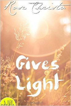 Review: Gives Light by Rose Christo