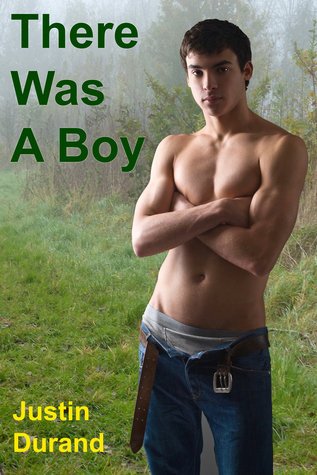 Review: There was a Boy by Justin Durand