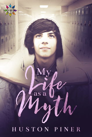 Review: My Life As A Myth by Huston Piner