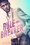 Review: Rule Breaker by Lily Morton