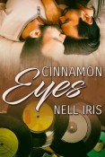 Cinnamon Eyes by Nell Iris