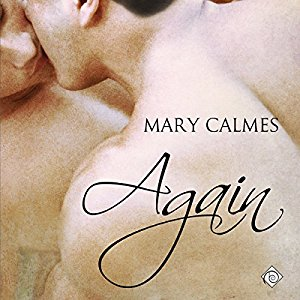 Audiobook Review: Again by Mary Calmes