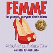 Audiobook Review: Femme by Marshall Thornton