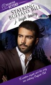 Review: Stalking Buffalo Bill by J. Leigh Bailey
