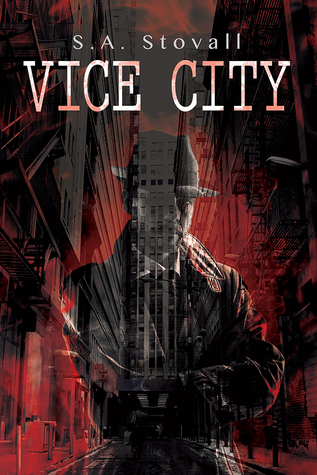 Review: Vice City by S.A. Stovall