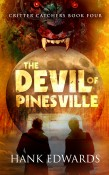 Guest Post and Giveaway: The Devil of Pinesville by Hank Edwards