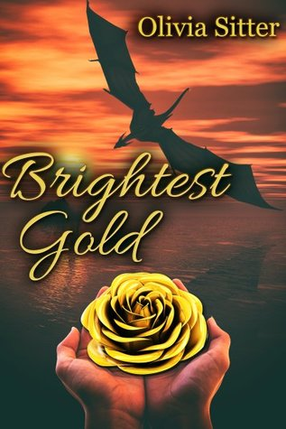 Review: Brightest Gold by Olivia Sitter