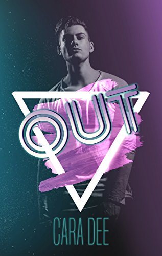 Review: Out by Cara Dee