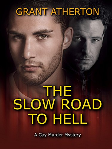 Review: The Slow Road to Hell by Grant Atherton
