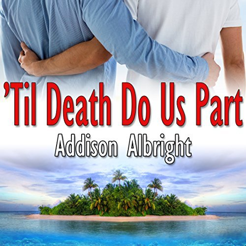 Audiobook Review: 'Til Death Do Us Part and From This Day Forward by Addison Albright