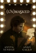 Guest Post and Giveaway: (Un)Masked by Andy Gallo