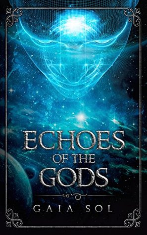 Review: Echoes of the Gods by Gaia Sol