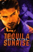 Review: Tequila Sunrise by Layla Reyne