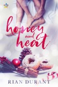 Honey and Heat by Rian Durant
