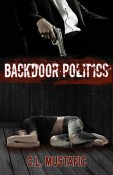 Backdoor Politica by C.L. Mustafic