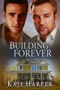 Rebuilding Forever (The Rebuilding Year #2.5) by Kaje Harper