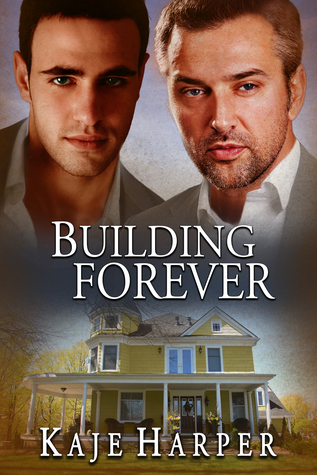 Review: Building Forever by Kaje Harper