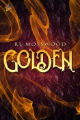 Review: Golden by R.L. Mosswood