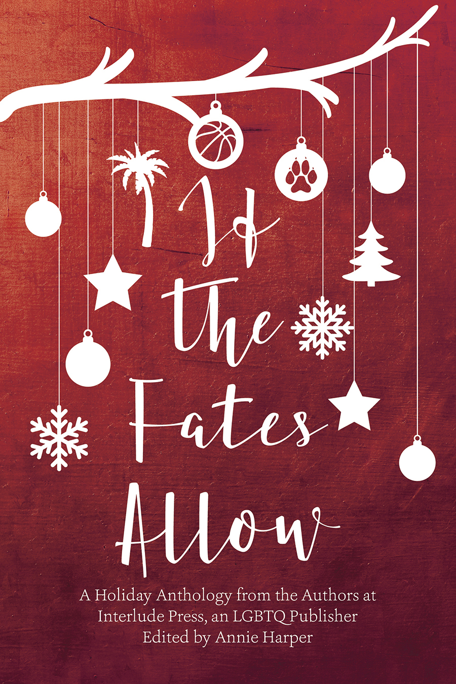 Guest Post and Giveaway: If the Fates Allow Holiday Anthology by Lilah Suzanne