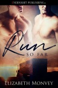 Review: Run So Far by Elizabeth Monvey
