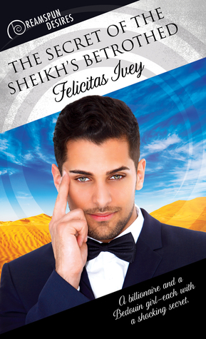 Review: The Secret of the Sheikh's Betrothed by Felicitas Ivey