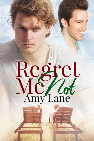 Review: Regret Me Not by Amy Lane
