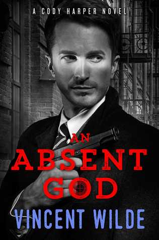 Review: An Absent God by Vincent Wilde