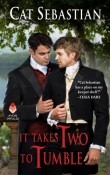 Review: It Takes Two to Tumble by Cat Sebastian