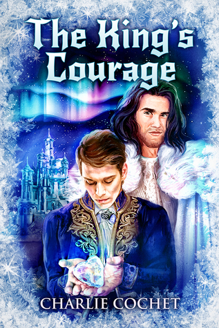 Review: The King's Courage by Charlie Cochet