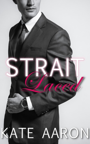 Review: Strait Laced by Kate Aaron