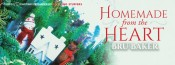 Guest Post: Homemade from the Heart by Bru Baker