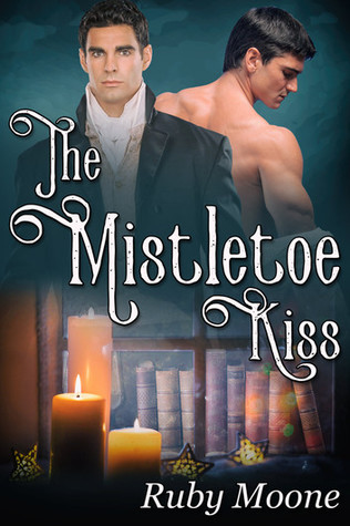 Review: The Mistletoe Kiss by Ruby Moone