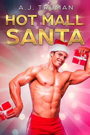 Review: Hot Mall Santa by A.J. Truman