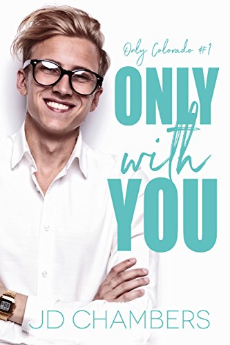 Review: Only With You by J.D. Chambers