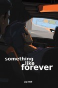 Review: Something Like Forever by Jay Bell