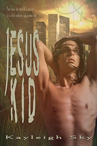Review: Jesus Kid by Kayleigh Sky