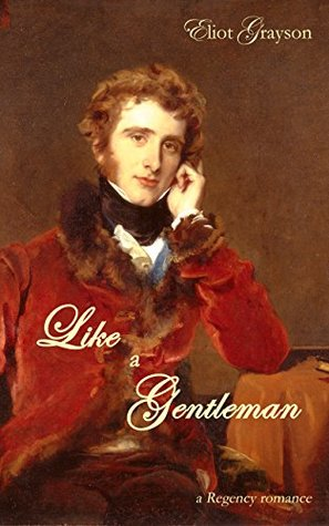 Review: Like a Gentleman by Eliot Grayson
