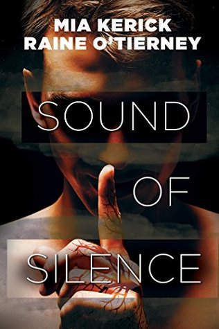 Review: Sound of Silence by Mia Kerrick & Raine O'Tierney