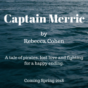 Guest Post and Giveaway: Captain Merric by Rebecca Cohen