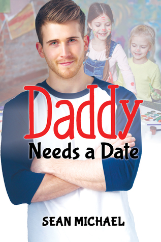 Review: Daddy Needs a Date by Sean Michael