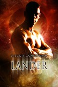 Guest Post and Giveaway: Lander by J. Scott Coatsworth